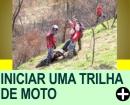 DICAS PARA INICIAR UMA TRILHA DE MOTO