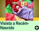 VISITAS A RECÉM NASCIDOS