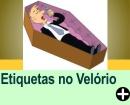 REGRAS DE ETIQUETAS PARA VELÓRIO