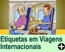 ETIQUETA EM VIAGENS INTERNACIONAIS