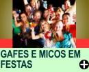 GAFES E MICOS EM FESTAS - EVITE