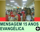 MENSAGEM DE 15 ANOS EVANGÉLICA
