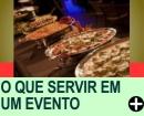 DICAS DO QUE SERVIR EM UM EVENTO
