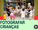 COMO FOTOGRAFAR CRIANÇAS EM FESTA DE ANIVERSÁRIO