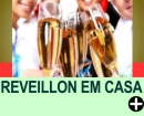 COMO FAZER UMA FESTA DE REVEILLON EM CASA