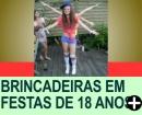 BRINCADEIRAS PARA FESTAS DE 18 ANOS