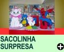 DICAS DE SACOLINHA SURPRESA