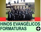 HINOS EVANGÉLICOS PARA FORMATURAS