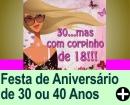 FESTA DE ANIVERSÁRIO DE 30 OU 40 ANOS