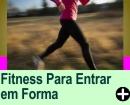 DICAS DE FITNESS PARA ENTRAR EM FORMA