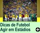 Assistir Futebol em Estádios
