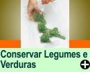 CONSERVAÇÃO DE LEGUMES E VERDURAS
