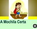 A MOCHILA CERTA