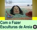 DICAS PARA SE FAZER UMA ESCULTURA EM AREIA