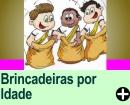 BRINCADEIRAS INFANTIS POR IDADE