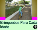 BRINQUEDOS PARA CADA IDADE