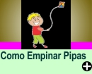 COMO EMPINAR PIPAS
