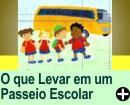 O QUE LEVAR EM UM PASSEIO ESCOLAR