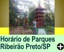 HORÁRIO DE FUNCIONAMENTO DE PARQUES EM RIBEIRÃO PRETO/SP