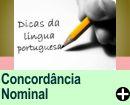 DICAS DE CONCORD�NCIA NOMINAL