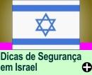 DICAS DE SEGURANÇA EM ISRAEL