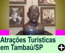 ATRAÇÕES TURÍSTICAS EM TAMBAÚ/SP