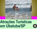 ATRAÇÕES TURÍSTICAS EM UBATUBA/SP