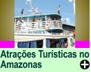 ATRAÇÕES TURÍSTICAS NO AMAZONAS
