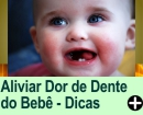 Como Aliviar a Dor de Dente do Beb�