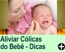 Como Aliviar as C�licas do Beb�