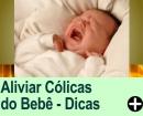 Como Aliviar as Cólicas do Bebê