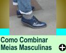 COMO COMBINAR MEIAS MASCULINAS