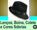 DICAS DE LEN�O. BOINA, COLETE E CORES S�BRIAS