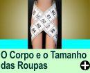 MEDIDAS DO CORPO X TAMANHO DAS ROUPAS