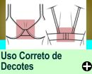 O USO CORRETO DOS DECOTES