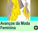 OS AVANÇOS DA MODA FEMININA