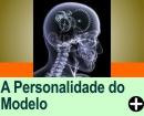 A PERSONALIDADE DO MODELO
