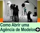 COMO ABRIR UMA AGÊNCIA DE MODELOS