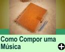 COMO COMPOR UMA MÚSICA