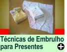TÉCNICAS PARA EMBRULHAR PRESENTES