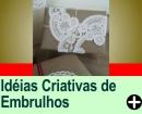 IDÉIAS CRIATIVAS DE EMBRULHOS PARA PRESENTE<