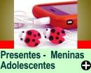 PRESENTES PARA MENINAS ADOLESCENTES