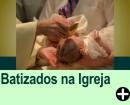 DICAS DE BATIZADO NA IGREJA