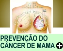 DICAS DE PREVEN��O DO C�NCER DE MAMA