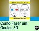 COMO FAZER UM ÓCULOS 3D