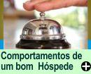 COMPORTAMENTOS IDEAIS DE UM H�SPEDE