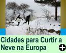 CIDADES PARA CURTIR A NEVE, NA EUROPA