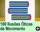 100 Ilusões Óticas de Movimento