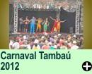 Carnaval Tambaú 2012