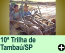 10ª TRILHA DE TAMBAÚ/SP